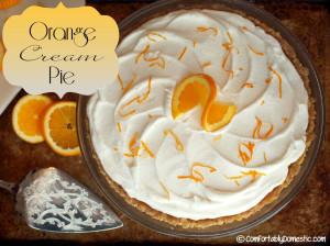 Orange Cream Pie Recipe | ComfortablyDomestic.com