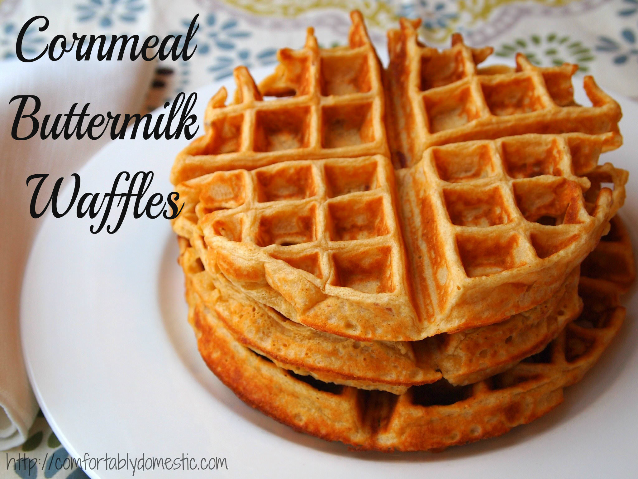 Cornmeal Buttermilk Waffles | Comfortably Domestic