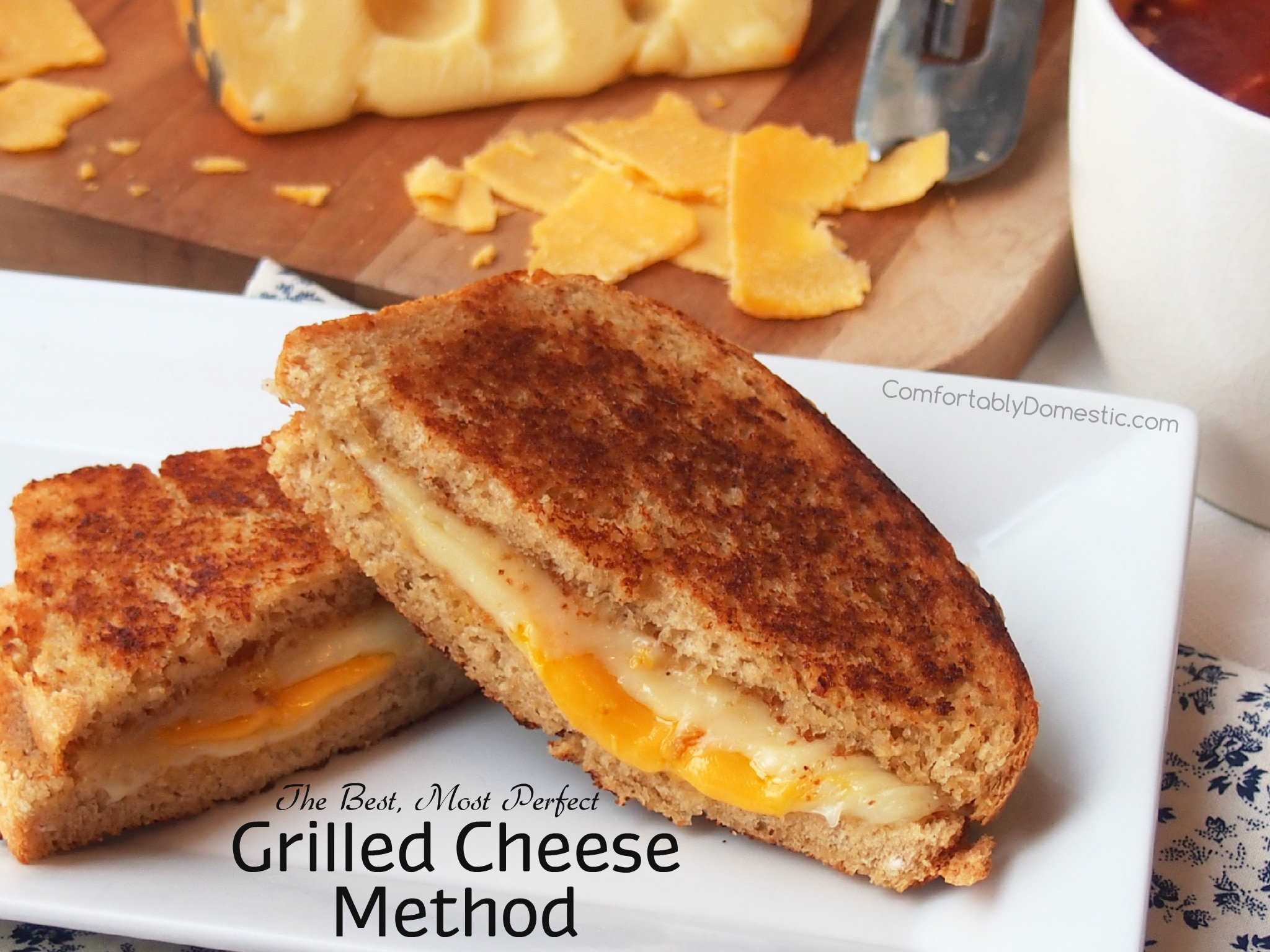 How to make the best grilled cheese | ComfortablyDomestic.com
