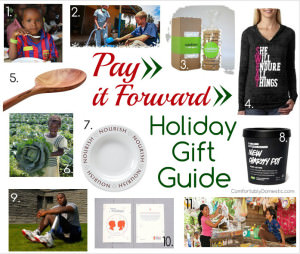 Pay it forward this holiday season with gifts that give back! Pay it Forward Holiday Gift Guide | ComfortablyDomestic.com
