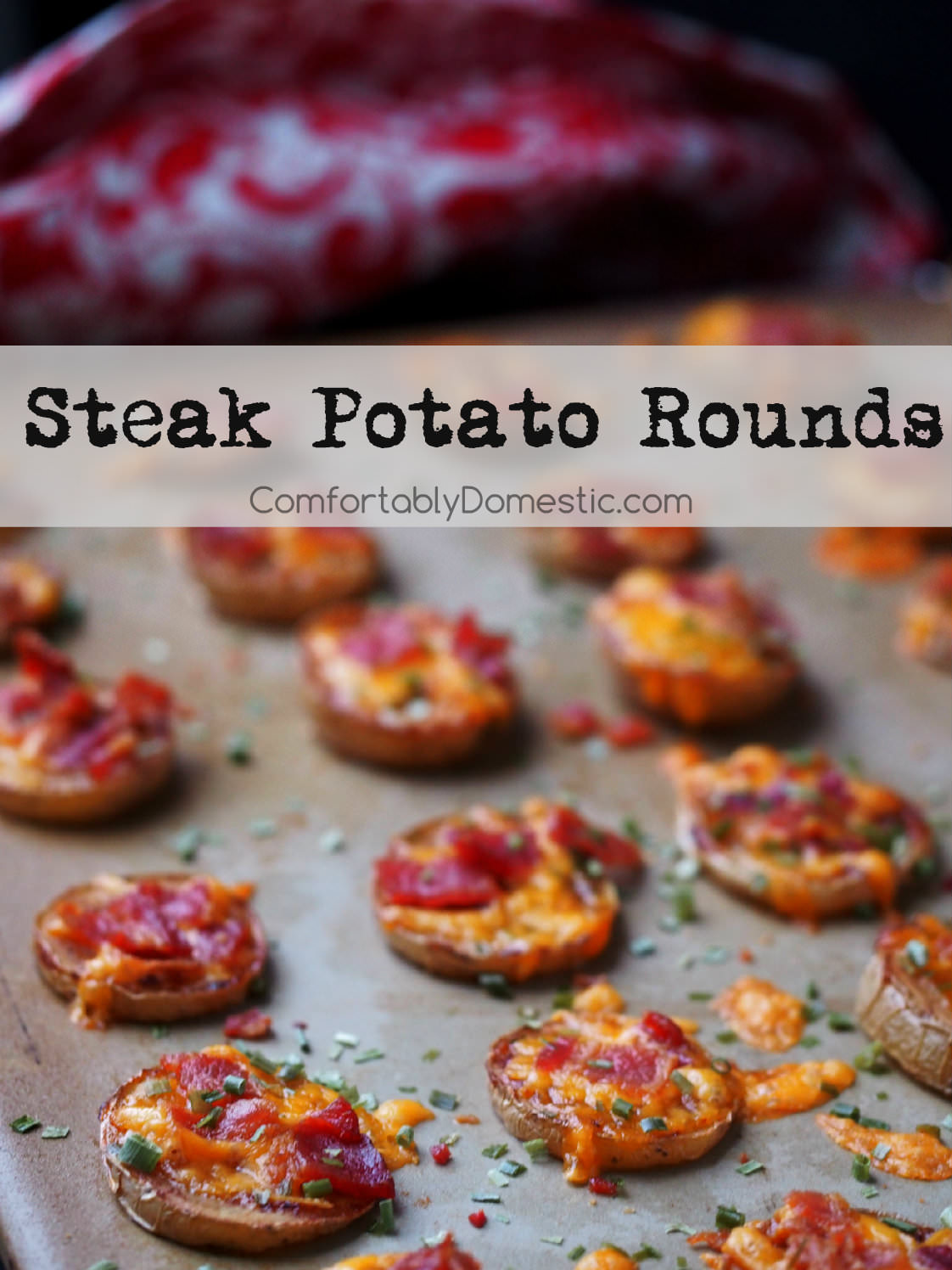 Steak potato rounds have the taste of a loaded baked potato in a two-bite appetizer. Bake sliced yellow potato rounds to tender perfection, then smother them with steak sauce, aged cheddar cheese, crisp bacon, and chives.  | ComfortablyDomestic.com