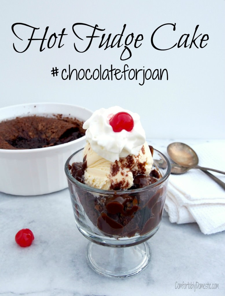 Hot Fudge Dump Cake, a recipe made in memory of Joan from Chocolate, Chocolate, and More | ComfortablyDometic.com