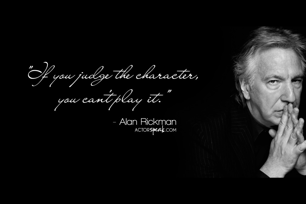 alan-rickman-and-talent-quote-on-character-judgement
