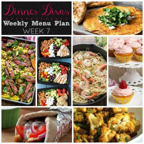 Weekly-Menu-Plan Week 7 is full of healthy, delicious dinners like Mediterranean chicken bowls, tasty gyros, a unique pizza, steak & potato salad, shrimp pasta, roasted cauliflower, and cupcakes that you won't want to miss!