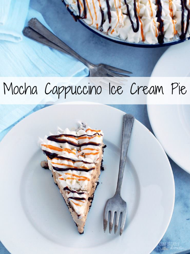 Mocha-Cappuccino-Ice-Cream-Pie is a winning, no bake summer dessert! This decadent pie is comprised of coffee ice cream, chocolate chips, sweetened whipped cream, drizzles of caramel and hot fudge, nestled in an Oreo cookie crust.