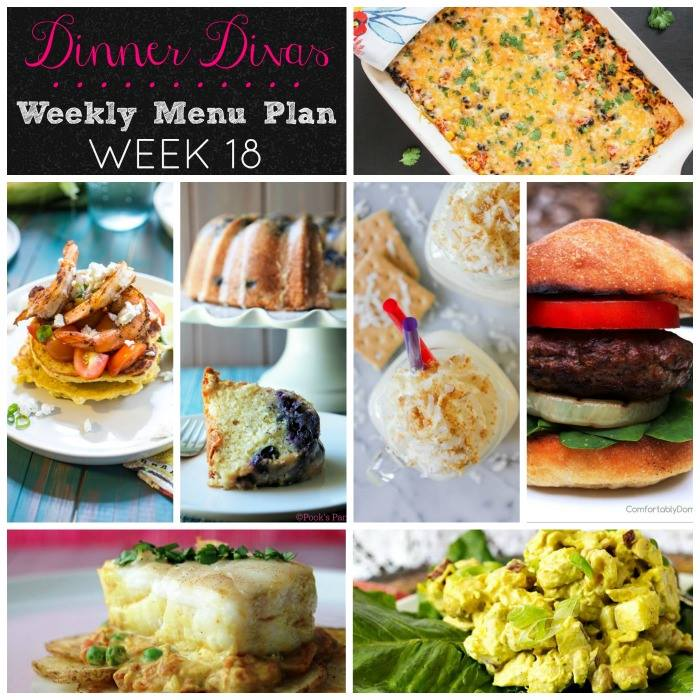 Weekly-Menu-Plan Week 18 is chock full of flavors from around the globe with coconut curry, feta stuffed lamb burgers, a homey southwest casserole, crispy corn cakes, and two desserts that are not to be missed!